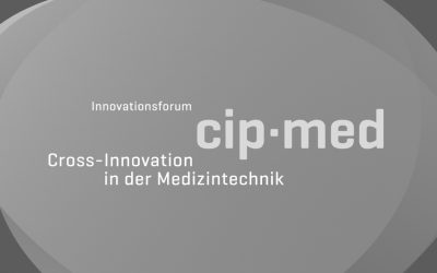 cip-med – Cross-Innovation in der Medizintechnik